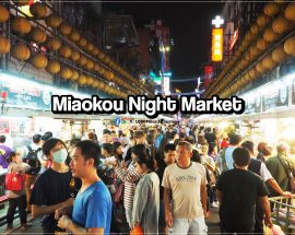 Miaokou Night Market Taiwan