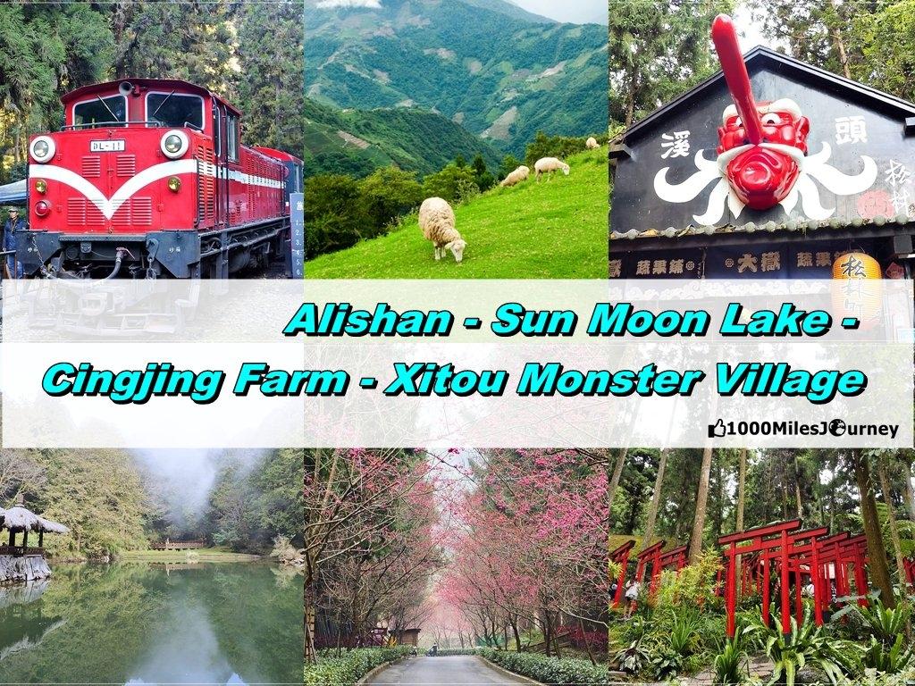 Alishan - Sun Moon Lake - Cingjing Farm - Xitou Monster Village